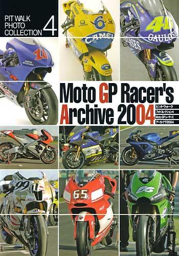 Moto GP レーサーズ アーカイヴ 2004本(大日本絵画PIT WALK PHOTO COLLECTION (ピットウォークフォトコレクション)No.004)商品画像