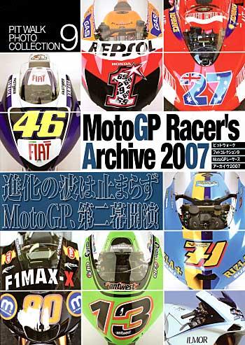 Moto GP レーサーズ アーカイブ 2007本(大日本絵画PIT WALK PHOTO COLLECTION (ピットウォークフォトコレクション)No.009)商品画像
