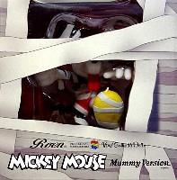 ミッキーマウス (マミーミッキー MUMMY MICKEY)