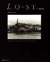 大日本絵画航空機関連書籍LO+ST (ロスト) - ドイツ機敗戦写真集 -