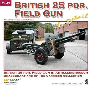 イギリス 25ポンド砲 イン・ディテール本(WWP BOOKSRed Special museum lineNo.R049)商品画像