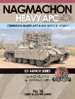 ナグマホン 重装甲歩兵戦闘車 センチュリオンベースの装甲兵員輸送車 Part.2