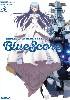 蒼き鋼のアルペジオ -アルス・ノヴァ- Blue Score
