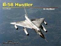 スコードロンシグナルインアクション シリーズコンベア B-58 ハスラー イン アクション