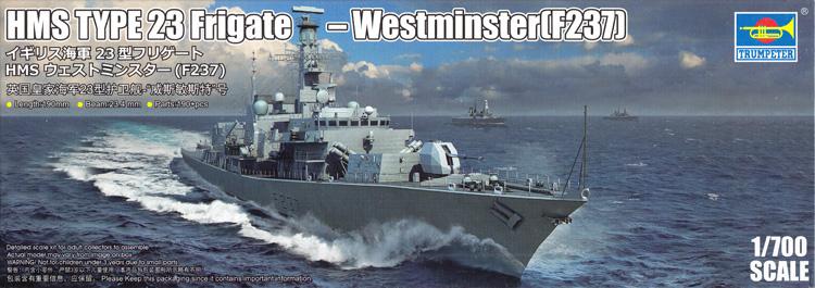 イギリス海軍 23型 フリゲート HMS ウェストミンスター (F237)プラモデル(トランペッター1/700 艦船シリーズNo.06721)商品画像
