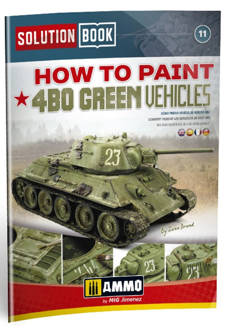 HOW TO PAINT 4BO GREEN VEHICLES本(アモSolution Book (ソリューション ブック)No.A.MIG-6600)商品画像