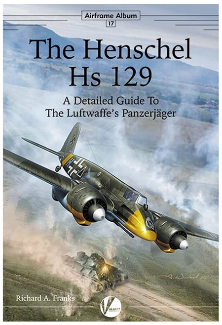 ヘンシェル Hs129 ディテールガイド本(Valiantwingsエアフレーム & ミニチュアNo.017)商品画像