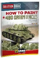 アモSolution Book (ソリューション ブック)HOW TO PAINT 4BO GREEN VEHICLES
