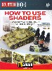 HOW TO USE SHADERS
